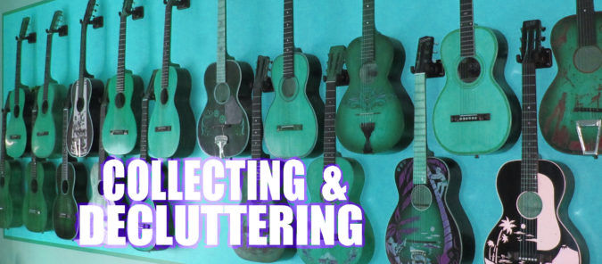 Collecting & Decluttering